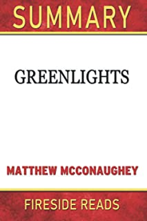 Summary of Greenlights: by Fireside Reads