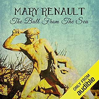 The Bull from The Sea                   By:                                                                                                                                 Mary Renault                               Narrated by:                                                                                                                                 Kris Dyer                      Length: 11 hrs and 7 mins     48 ratings     Overall 4.8