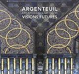 Argenteuil Art Nouveau - Art Déco Visions futures
