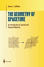 The Geometry of Spacetime: An Introduction to Special and General Relativity (Undergraduate Texts in Mathematics)