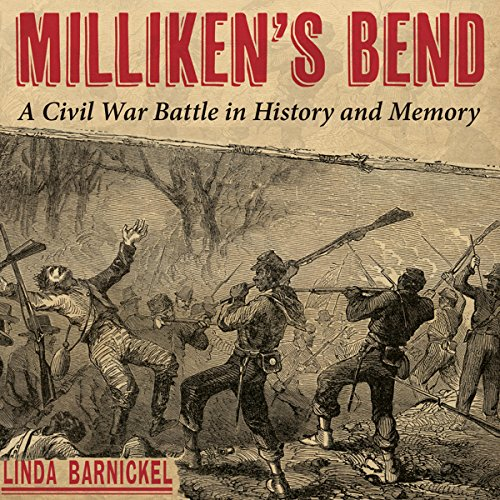 Milliken's Bend Audiobook By Linda Barnickel cover art