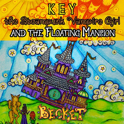 Key the Steampunk Vampire Girl and the Floating Mansion audiobook cover art