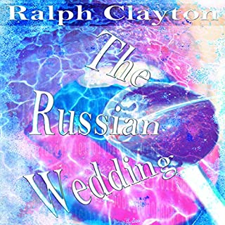 The Russian Wedding - A Short Story audiobook cover art