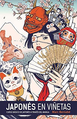 Japonés en viñetas integral / Integral Japanese Comics: Curso Basico Del Japones En Manga / Basic Course in Japanese Manga