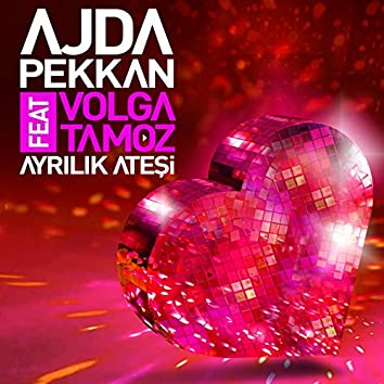 Ayrılık Ateşi (feat. Volga Tamöz)