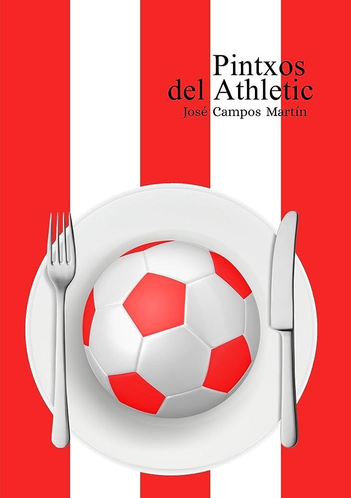 テンションバンジージャンプソートPintxos del Athletic: Conoce los Pintxos de los Mejores Futbolistas de la Historia del Athletic de Bilbao (1.898-Hoy) (Spanish Edition)