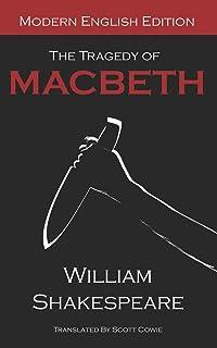 The Tragedy of Macbeth: Modern English Edition