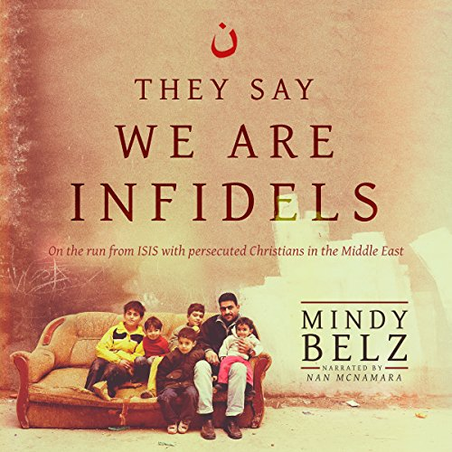 They Say We Are Infidels audiobook cover art