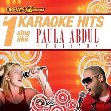 Drew's Famous # 1 Karaoke Hits: Sing like Paula Abdul & Friends