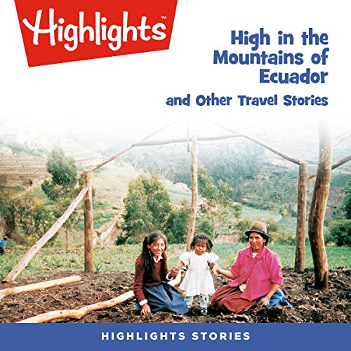 High in the Mountains of Ecuador and Other Travel Stories copertina