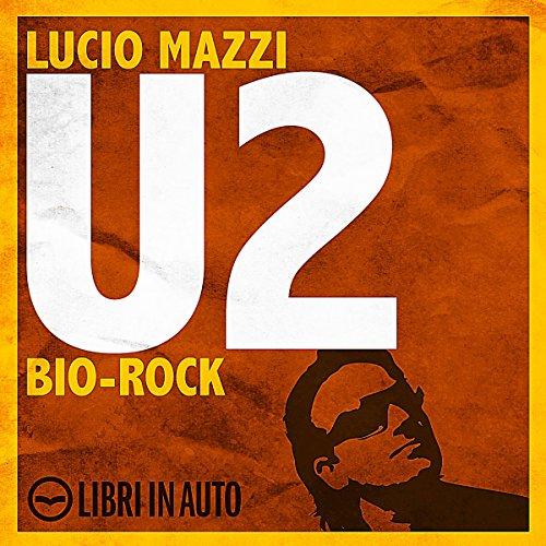 U2. Bio Rock copertina