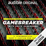 Ep. 3: Steubenville, Part 1: Justice for Jane (Gamebreaker)