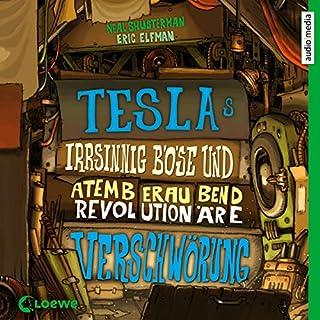 Teslas irrsinnig böse und atemberaubend revolutionäre Verschwörung Titelbild