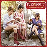 No Fools, No Fun by Puss n Boots (2014-07-15)
