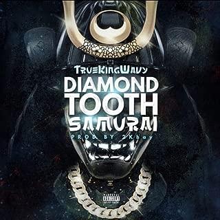 Diamond Tooth Samurai [Explicit]