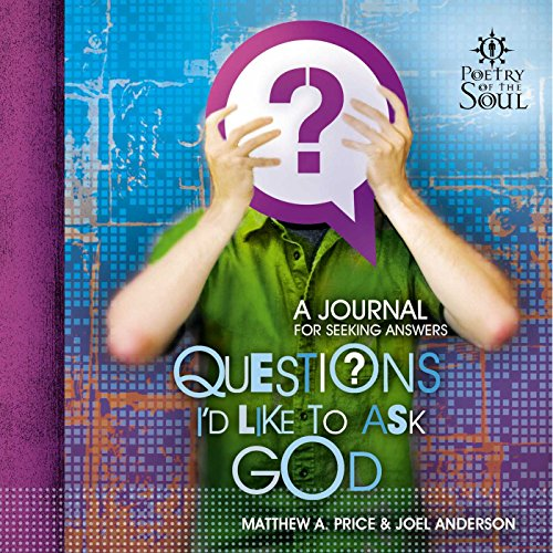 Questions I'd Like to Ask God (Poetry of the Soul) (English Edition)