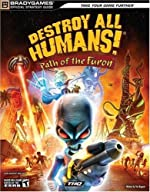 Destroy All Humans! Path of the Furon Official Strategy Guide de BradyGames
