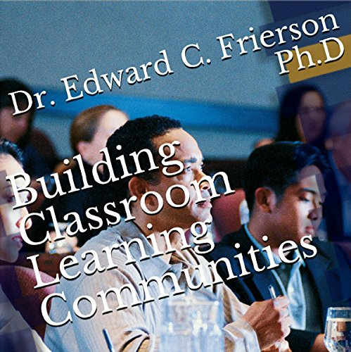 Building Classroom Learning Communities audiobook cover art