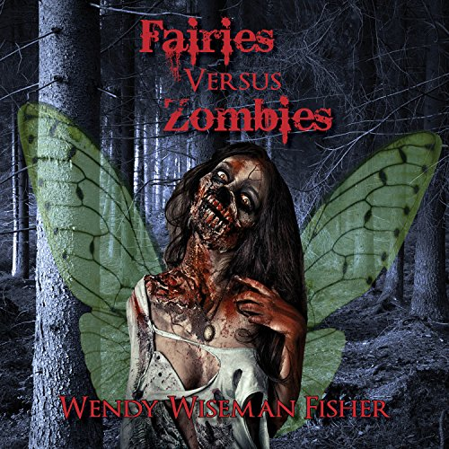Fairies Versus Zombies audiobook cover art