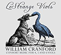 William Cranford: Consort Music for 4, 5 & 6 Viols