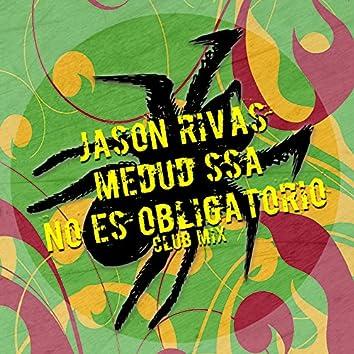 No Es Obligatorio (Club Mix)