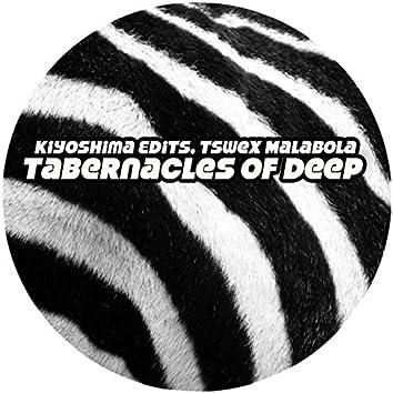 Tabernacles of Deep
