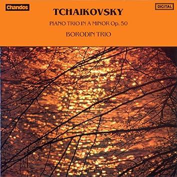 Tchaikovsky: Piano Trio in A minor, Op. 50