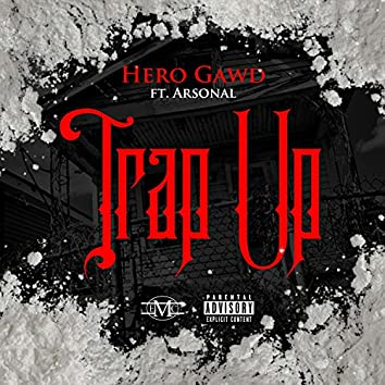 Trap Up (feat. Arsonal)