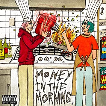 Money In The Morning
