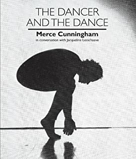 The Dancer and the Dance: Merce Cunningham in conversation with Jacqueline Lesschaeve