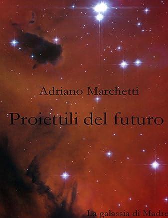 Proiettili del futuro