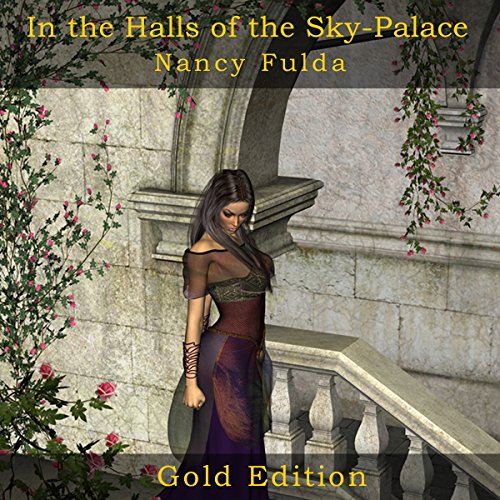 In the Halls of the Sky-Palace: Gold Edition audiobook cover art