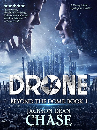 Drone: A Young Adult Dystopian Thriller (Beyond the Dome Book 1) (English Edition)