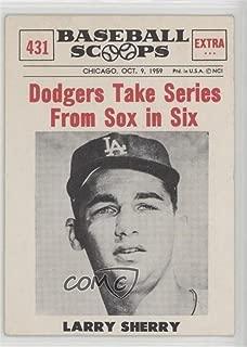 Larry Sherry (Baseball Card) 1961 Nu-Cards Baseball Scoops - [Base] #431