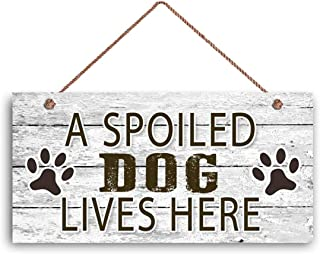 MAIYUAN Spoiled Dog Sign, A Spoiled Dog Lives Here, Dog Paw Prints, Rustic Decor, 5