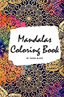 Mandalas Coloring Book for Adults (Small Softcover Adult Coloring Book)