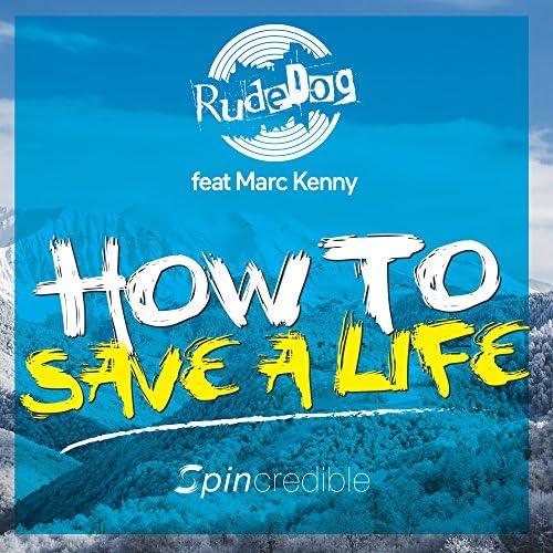 Rudedog feat. Marc Kenny