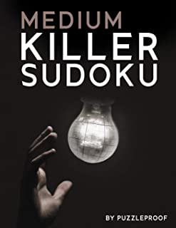 Killer Sudoku Medium: 345 All Medium Difficulty Killer Sudokus (Also Known As SumDoku and Addoku). 2 Big Size Puzzles Per ...