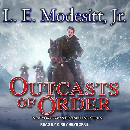 Outcasts of Order     Saga of Recluce Series, Book 20              By:                                                                                                                                 L. E. Modesitt Jr.                               Narrated by:                                                                                                                                 Kirby Heyborne                      Length: 28 hrs and 19 mins     9 ratings     Overall 4.3