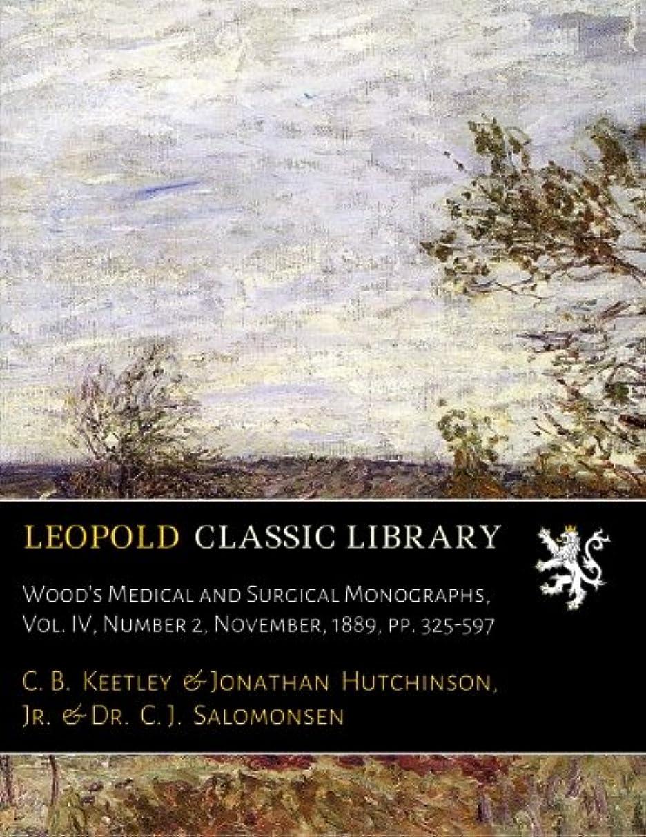 写真ハンサム単位Wood's Medical and Surgical Monographs, Vol. IV, Number 2, November, 1889, pp. 325-597