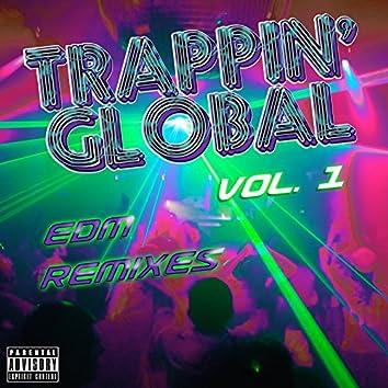 Trappin' Global, Vol. 1 (Edm Remixes)