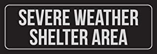 Best severe weather shelter area signs Reviews