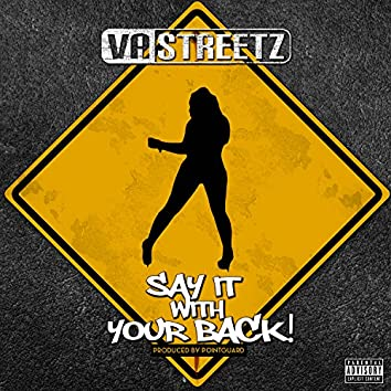 Say It with Your Back! - Single