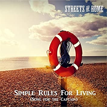 Simple Rules for Living (Song for the Captain)