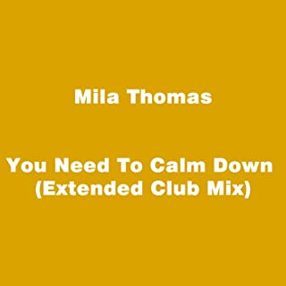 You Need To Calm Down (Extended Club Mix)