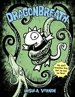 Dragonbreath #1 by [Ursula Vernon]