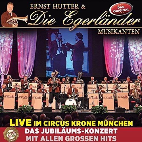 Live im Circus Krone München - Das Jubiläumskonzert mit allen großen Hits