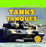 Tanks/Tanques (Mega Military Machines / Megamaquinas Militares) (English and Spanish Edition)