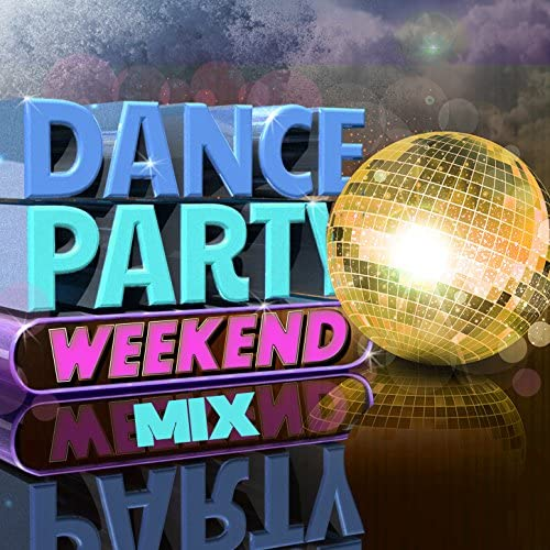 Dance Party Weekend