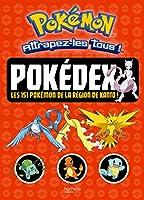 Pokemon - Pokedex, Les 151 Pokemon de La Region de Kanto 2014642907 Book Cover